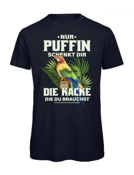 Puffin schenkt dir die Kacke die du brauchst - Funshirt